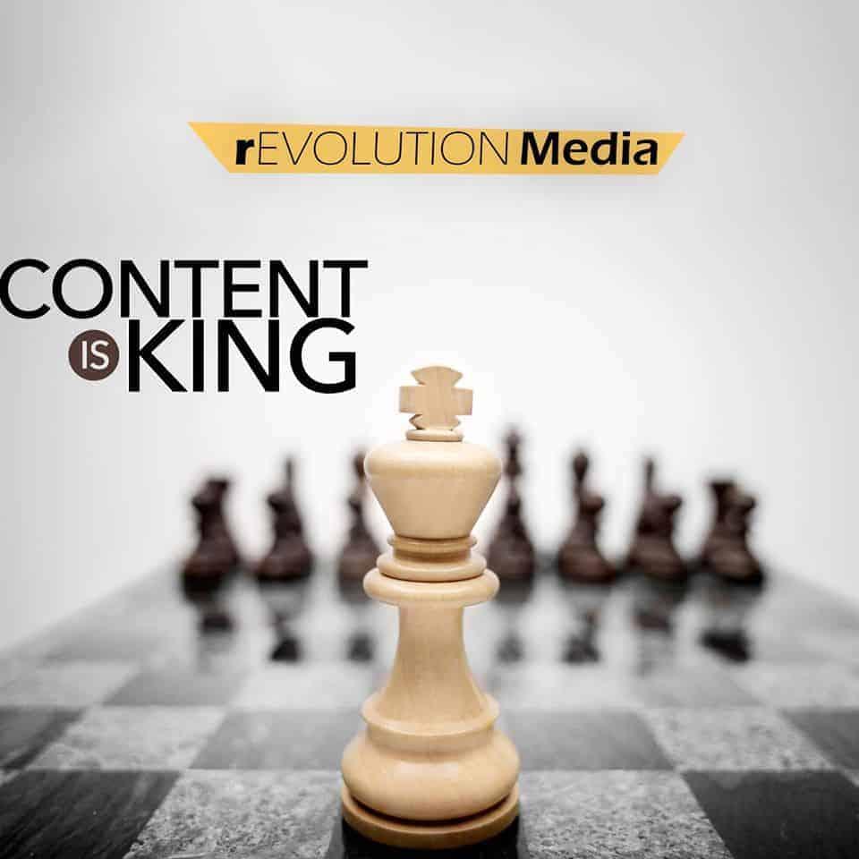 content is king revolution media